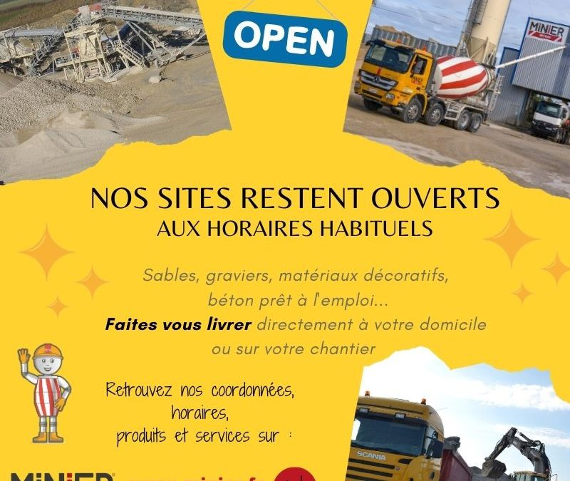 Nos sites restent ouverts pendant le confinement