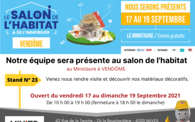 Venez nous rejoindre au salon de l'habitat à VENDÔME du 17 au 19 Septembre 2021